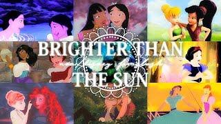 Brighter Than The Sun | Non/Disney femslash MEP