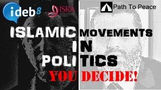 Should Islamic Movements partake in politics #ideb8
