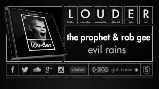 The Prophet & Rob Gee - Evil Rains (Official Preview)