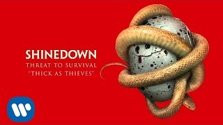 """Shinedown - """"Thick As Thieves"""" (Official Audio)"""