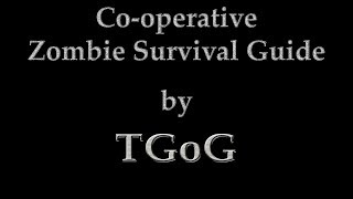 Co-operative Zombie Survival Guide [NMRiH]