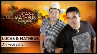Lucas & Matheus - Até você voltar