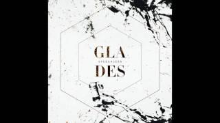 Glades - Speechless (Audio)