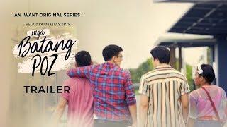 'Mga Batang Poz' Trailer | IWant Original Series