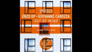 Enzo DP,Giovanni Carozza - Out of Mind (Original Mix)