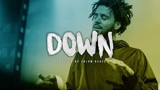 """J Cole Type Beat - """"Down"""" (Prod. By Solow Beats)"""