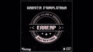 Erreap - Garota Complicada (ÁUDIO OFICIAL)