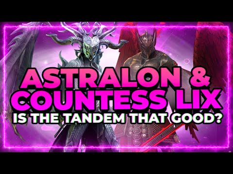 Astralon & Countess Lix | HOW GOOD ARE THEY?! | RAID Shadow Legends