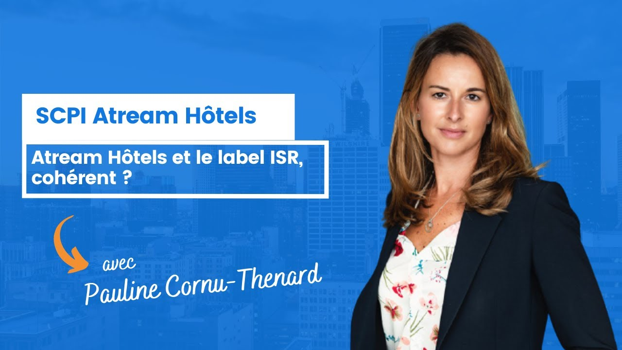 Atream Hôtels et le label ISR, cohérents ?