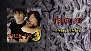 Trik Fx - Halo halo (Audio 2002)