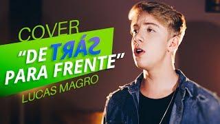 Henrique & Juliano - De Trás Pra Frente (Cover Lucas Magro)