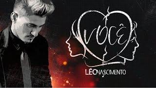 Léo Nascimento - Você (Lyric Vídeo)