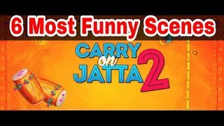 Caryy On Jatta 2 | 6 Most Funny Scenes