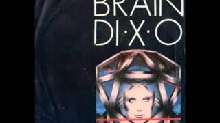 "Brain - D.I.X.O. (7"")"
