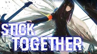 「Ichika」Stick Together - Nightcore / Zodiac「Spectrum」