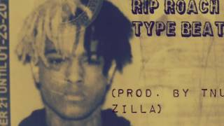 RIP ROACH TYPE BEAT (Prod . By TNU ZILLA)