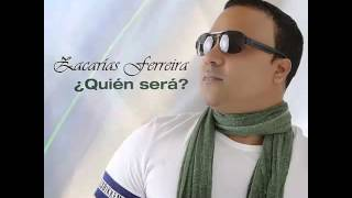 Zacarias Ferreira    Quien Sera 2015