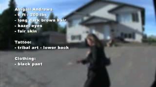 Re-enactment video of missing Ft. St. John woman, Abigail Andrews