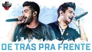Henrique & Juliano - De trás pra frente (Áudio)