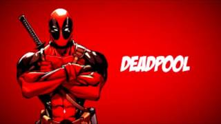Canción X Gon' Give It to Ya/Deadpool