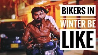 Bikers in winter be like | Bekaar films | Hilarious