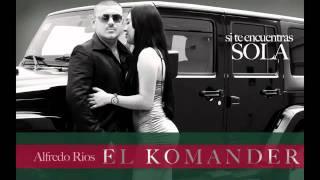 EL KOMANDER-SI TE ENCUENTRAS SOLA(EXCLUSIVA)2011-2012M|A