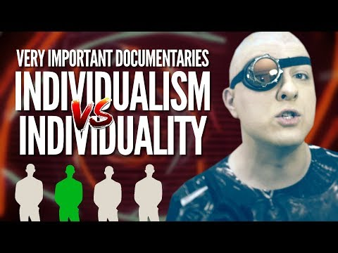 Individualism v. Individuality | Very Important Docs¹⁰