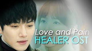 Healer OST FMV - Love and Pain (Track 9) | Ji Chang Wook, Park Min Young & Yoo Ji Tae