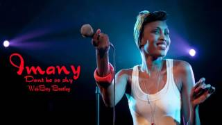 Imany - Don't be so shy | WebBoy Bootleg