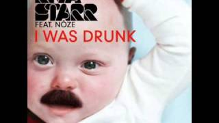 Riva Starr & Noze - I Was Drunk
