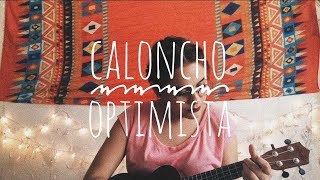 Optimista - Caloncho (Cover)