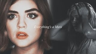 Pretty Little Liars | Everything's a mess