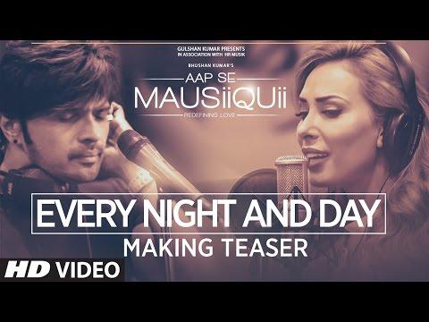 Every Night And Day Lyrics - Himesh Reshammiya & Lulia Vantur