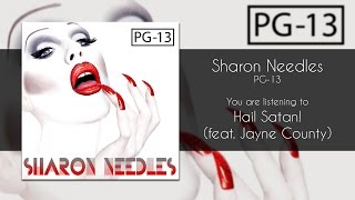 Sharon Needles - Hail Satan! (feat. Jayne County) [Audio]