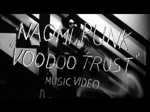 naomi-punk-voodoo-trust-official-music-video-pitchforktv