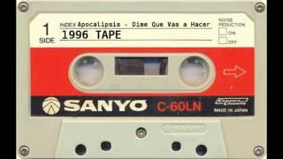 Apocalipsis - Dime Que Vas a Hacer (El Juicio Final) - 1996 - TAPE - Rap Dominicano