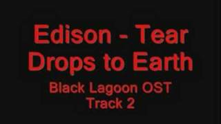 Tear Drops to Earth / Black Lagoon OST Track 02