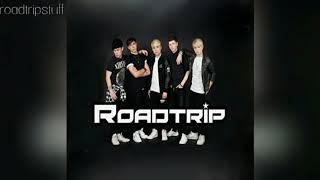 RoadTrip - I Wasn't Worried