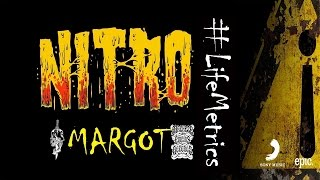 Nitro - Margot TESTO #LifeMetrics