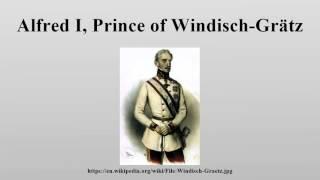 Alfred I, Prince of Windisch-Grätz