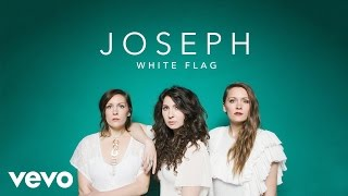 Joseph - White Flag (Official Lyric Video)