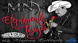 Maximo Norte - Mi Buen Corazón 2014 |Eternamente Tuyo|
