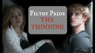 The Thinning - Filthy Pride