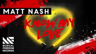 Matt Nash - Know My Love (Available October 17)