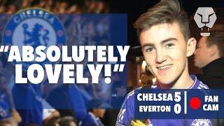 """ABSOLUTELY LOVELY!""   Chelsea 5 - 0 Everton   Fan Cam"