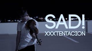 SAD! - XXXTENTACION - Violin Cover | (ItsAMoney Violin)
