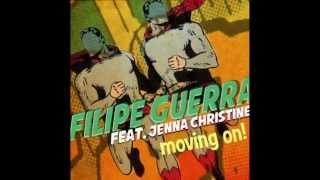MOVING ON-DJ FILIPE GUERRA  FEAT JENNA CHRISTINE