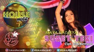 Suket Teki (House Musik) - Maya Natasya