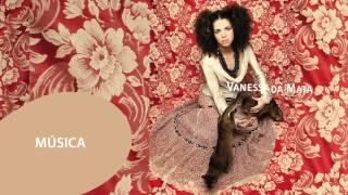 Vanessa da Mata - Música (Áudio Oficial)