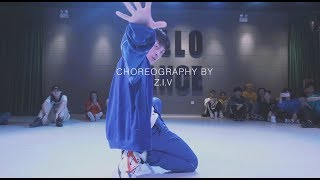 怪美的 / Z.I.V Choreo - HELLO DANCE
